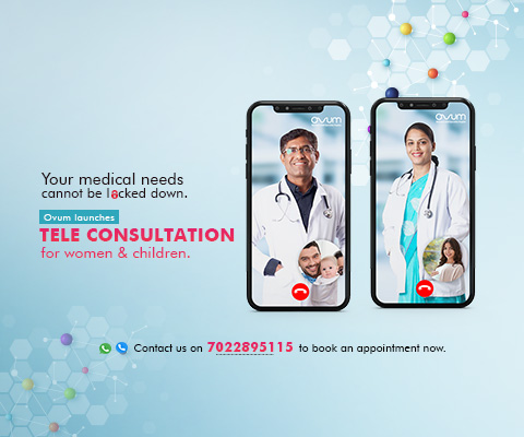 Virtual Obgyn & Child care Consultations at Ovum Hospitals